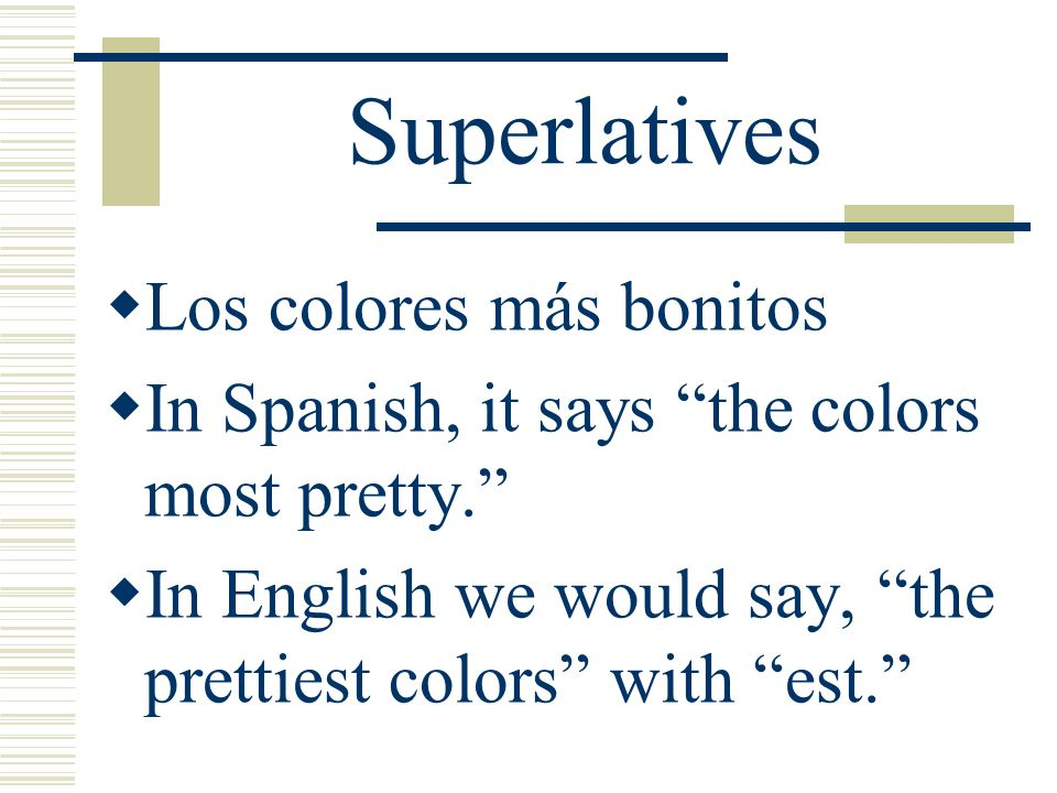 Superlatives Los colores más bonitos