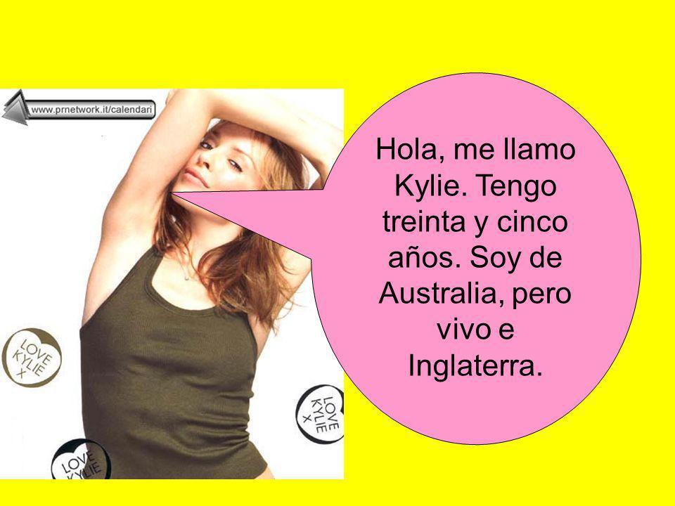 Hola, me llamo Kylie. Tengo treinta y cinco años