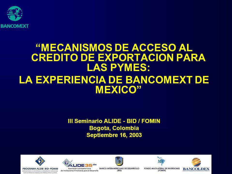 MECANISMOS DE ACCESO AL CREDITO DE EXPORTACION PARA LAS PYMES: