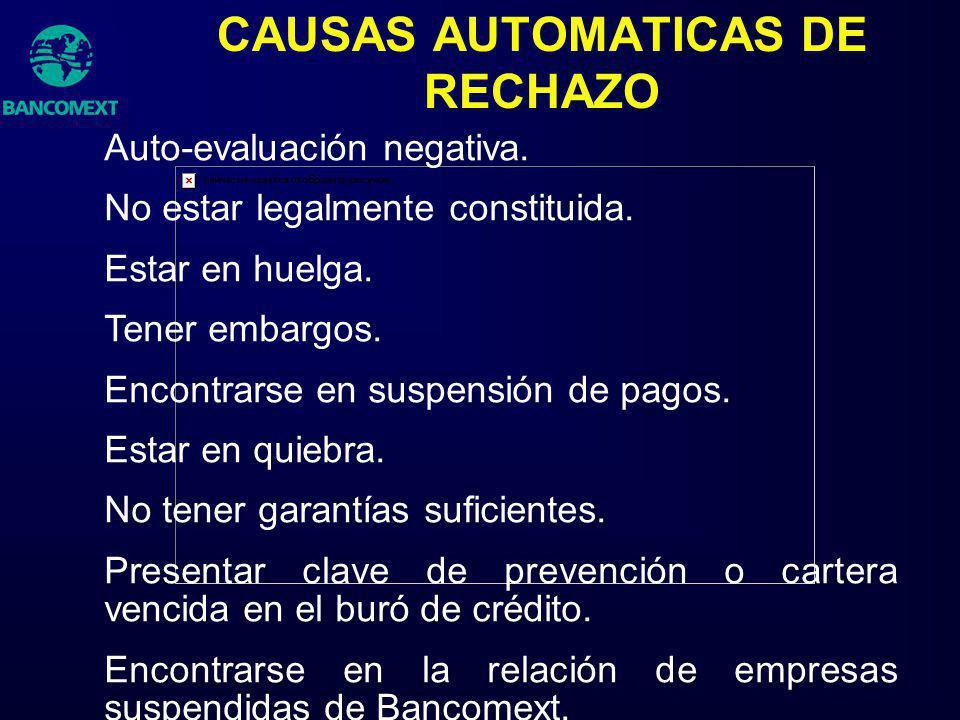 CAUSAS AUTOMATICAS DE RECHAZO