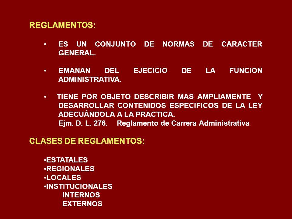 CLASES DE REGLAMENTOS: