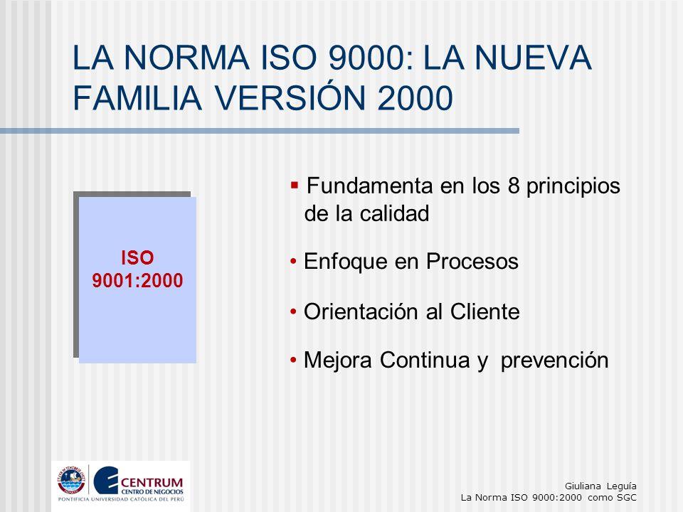 LA NORMA ISO 9000: LA NUEVA FAMILIA VERSIÓN 2000