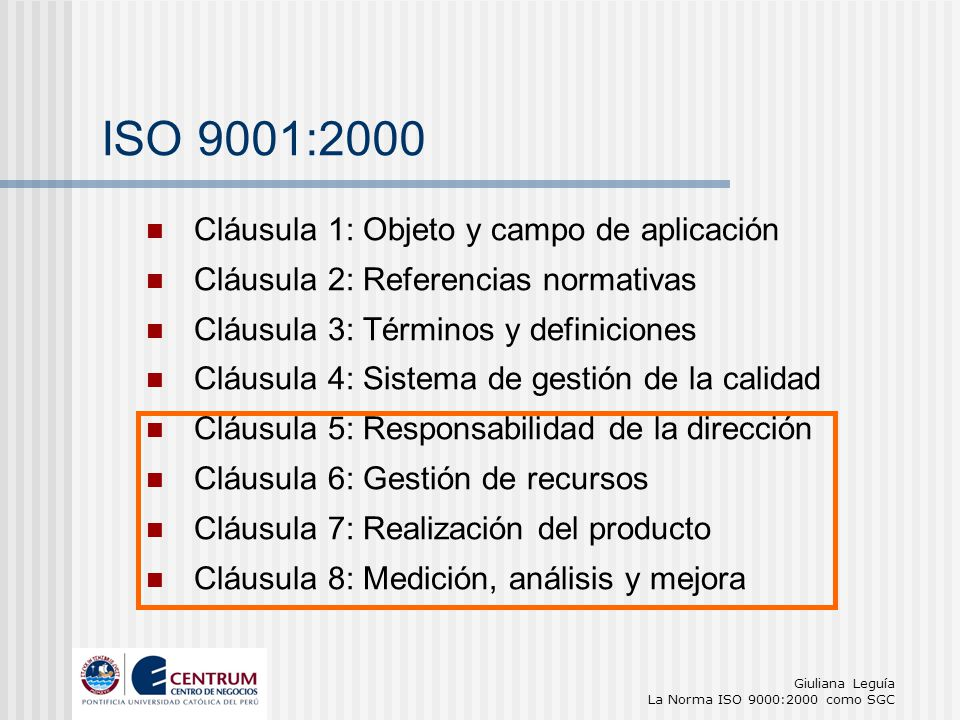 ISO 9001:2000 Cláusula 1: Objeto y campo de aplicación