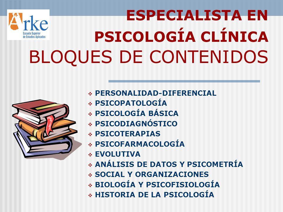 ESPECIALISTA EN PSICOLOGÍA CLÍNICA BLOQUES DE CONTENIDOS