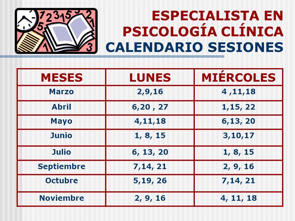 ESPECIALISTA EN PSICOLOGÍA CLÍNICA CALENDARIO SESIONES