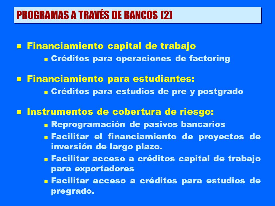 PROGRAMAS A TRAVÉS DE BANCOS (2)