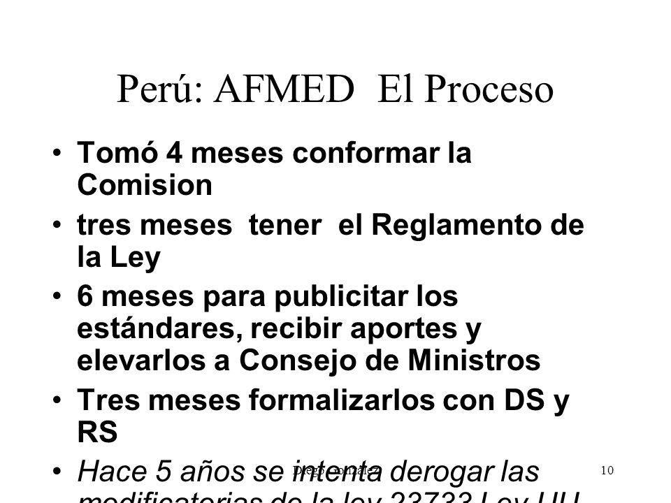 Perú: AFMED El Proceso Tomó 4 meses conformar la Comision