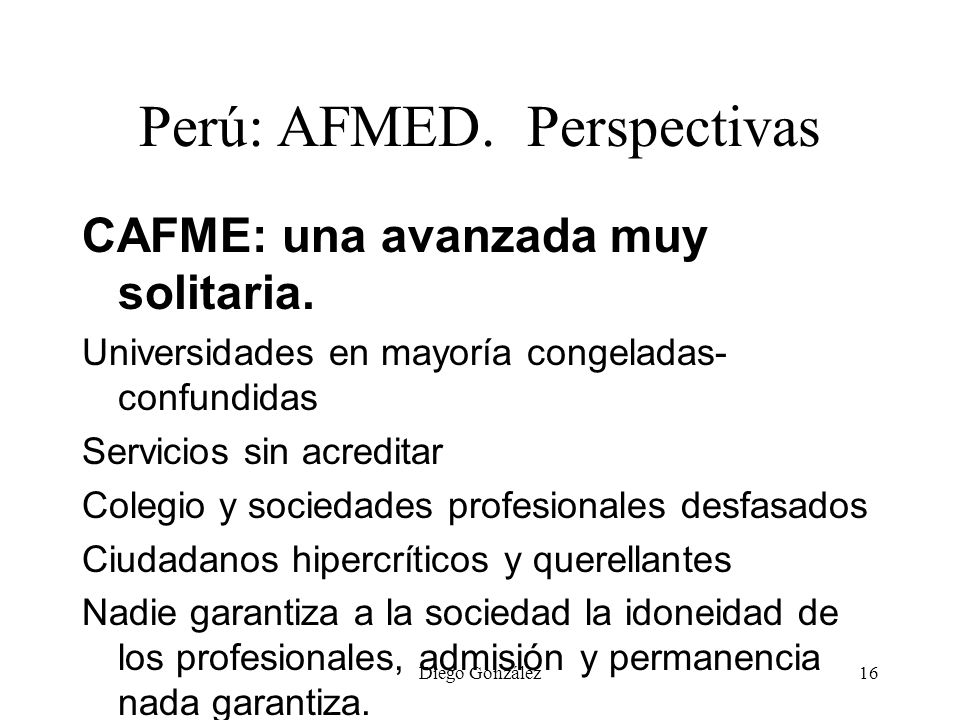 Perú: AFMED. Perspectivas