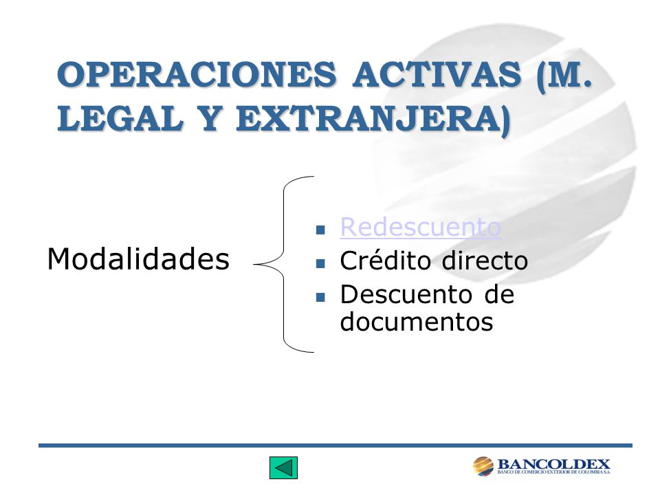 OPERACIONES ACTIVAS (M. LEGAL Y EXTRANJERA)
