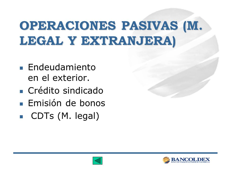 OPERACIONES PASIVAS (M. LEGAL Y EXTRANJERA)