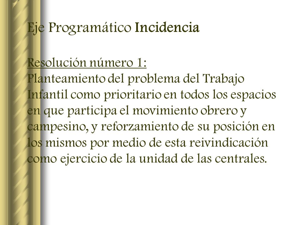 Eje Programático Incidencia
