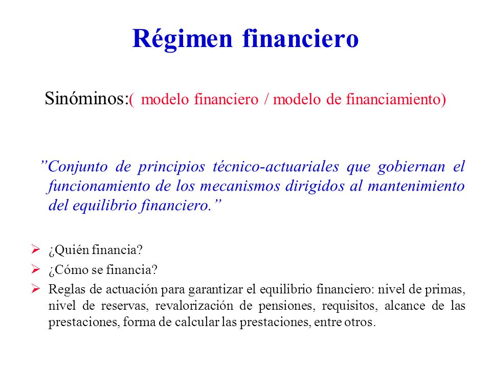 Régimen financiero Sinóminos:( modelo financiero / modelo de financiamiento)