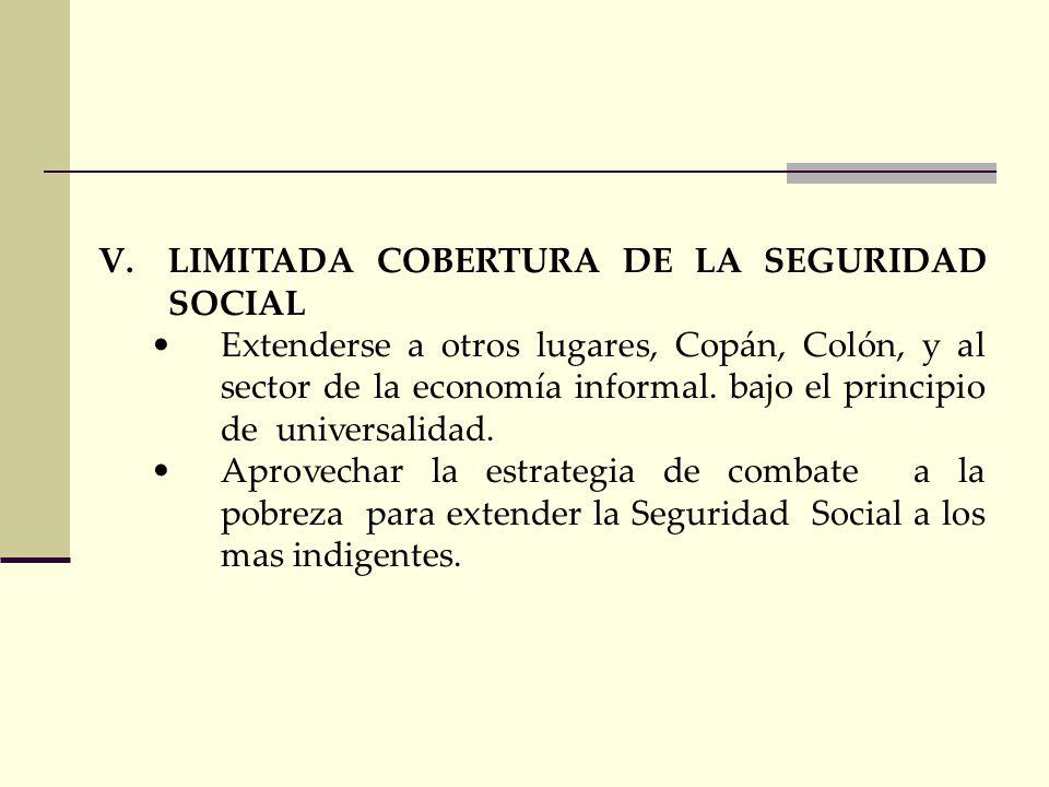 LIMITADA COBERTURA DE LA SEGURIDAD SOCIAL