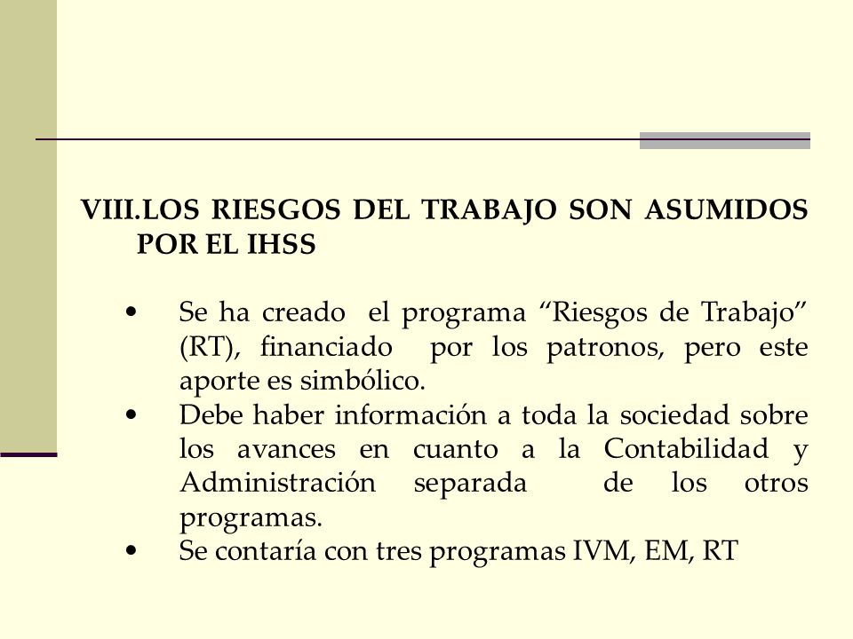 LOS RIESGOS DEL TRABAJO SON ASUMIDOS POR EL IHSS