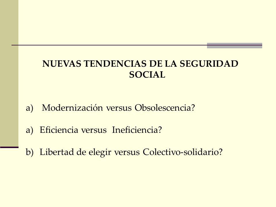 NUEVAS TENDENCIAS DE LA SEGURIDAD SOCIAL