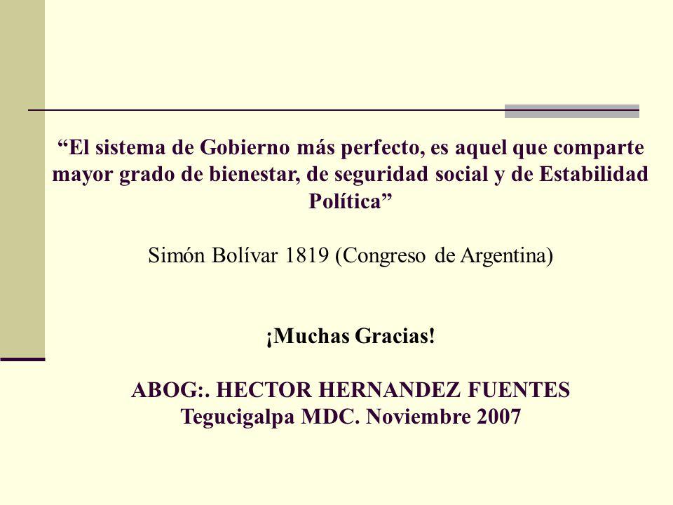 ABOG:. HECTOR HERNANDEZ FUENTES Tegucigalpa MDC. Noviembre 2007