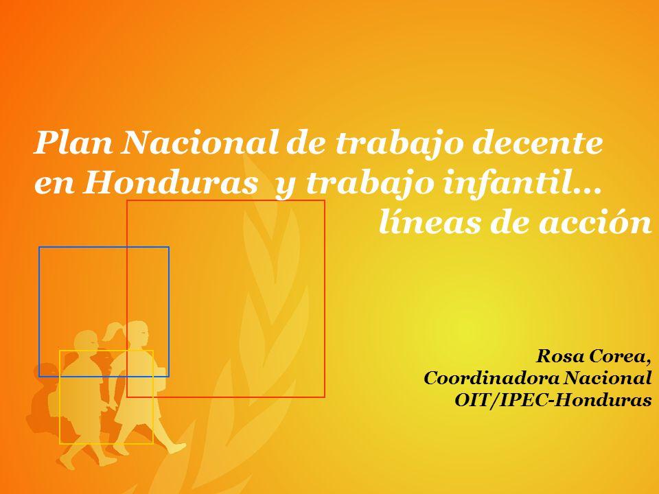 Plan Nacional de trabajo decente en Honduras y trabajo infantil…