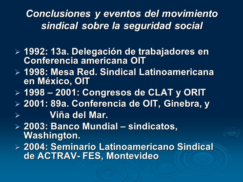 Conclusiones y eventos del movimiento sindical sobre la seguridad social