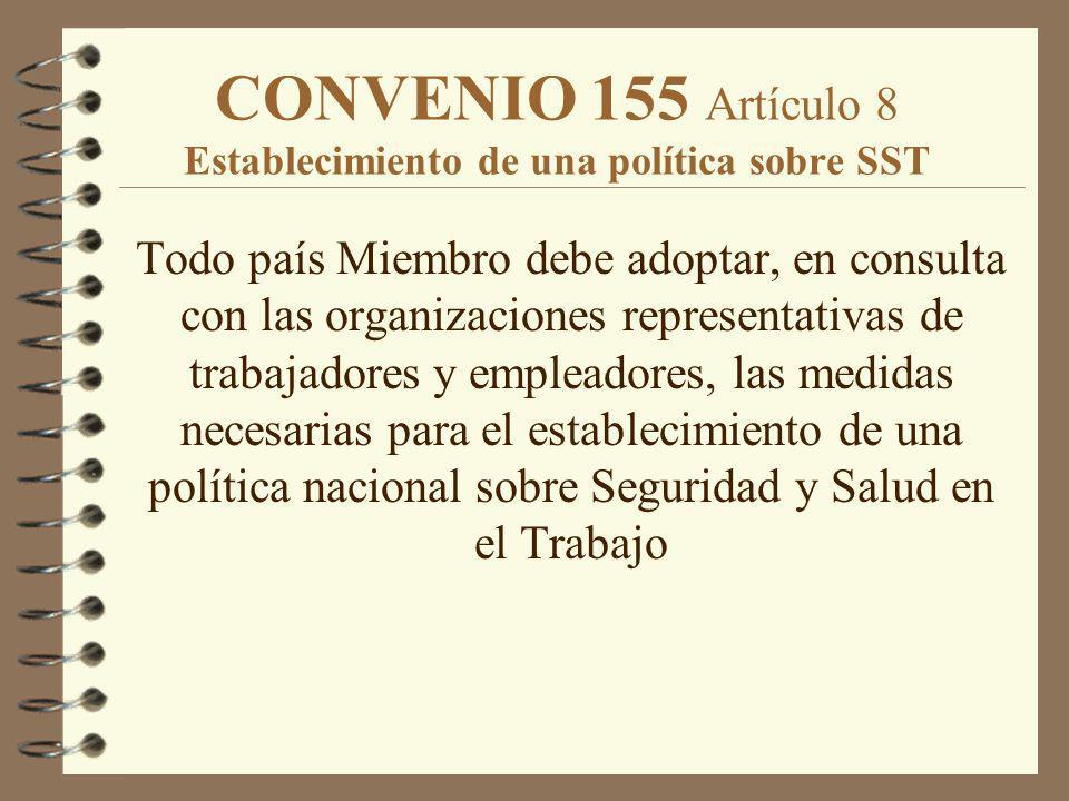 CONVENIO 155 Artículo 8 Establecimiento de una política sobre SST