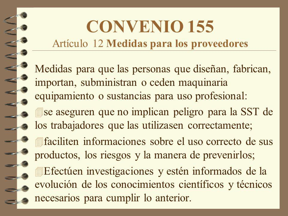 CONVENIO 155 Artículo 12 Medidas para los proveedores