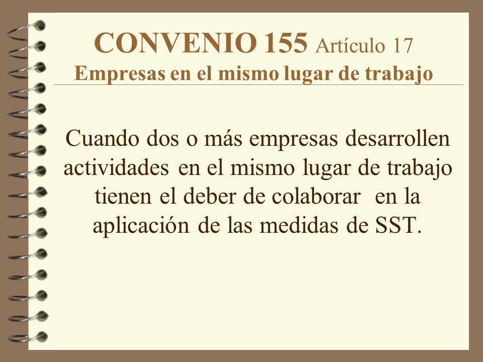 CONVENIO 155 Artículo 17 Empresas en el mismo lugar de trabajo