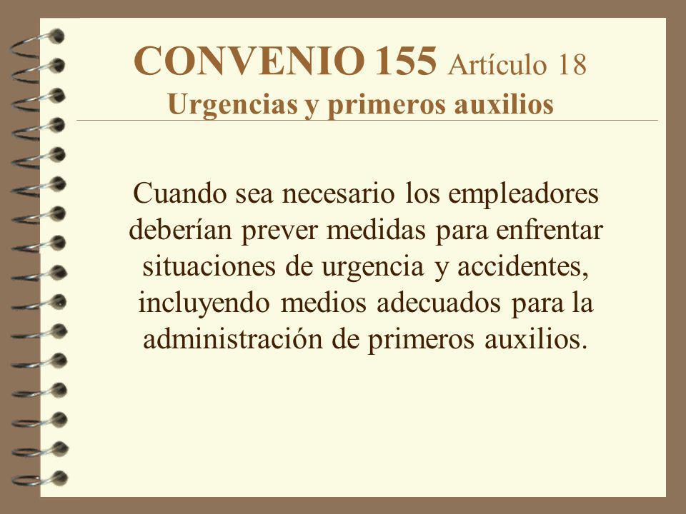 CONVENIO 155 Artículo 18 Urgencias y primeros auxilios
