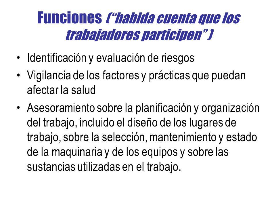 Funciones ( habida cuenta que los trabajadores participen )