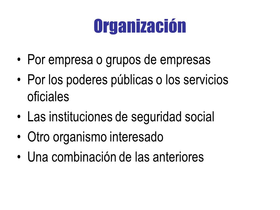 Organización Por empresa o grupos de empresas