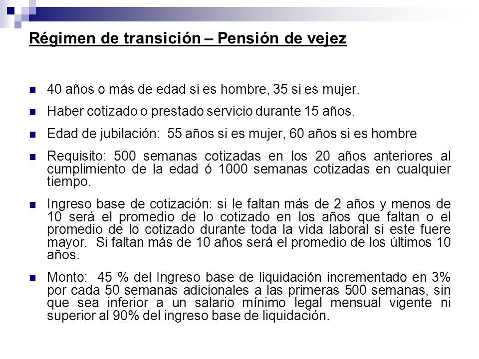 Régimen de transición – Pensión de vejez
