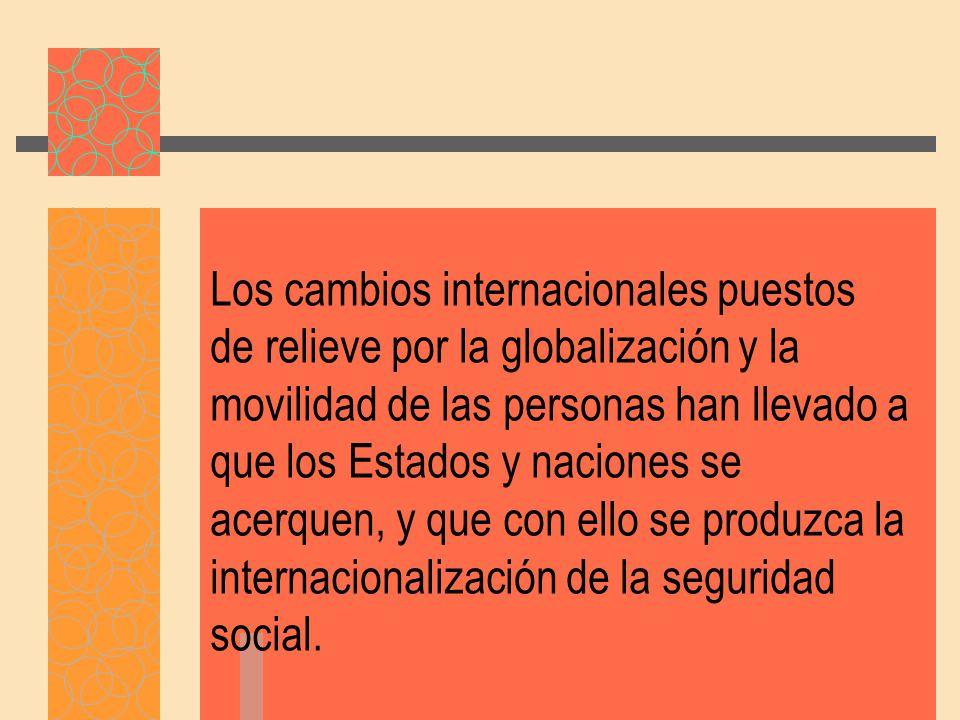 Los cambios internacionales puestos