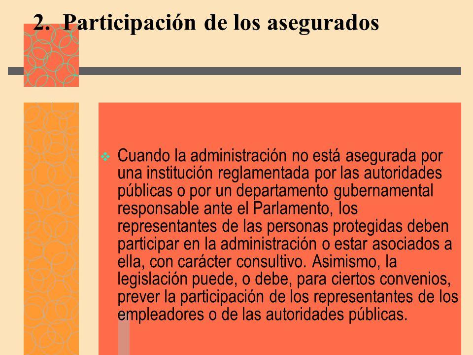 2. Participación de los asegurados
