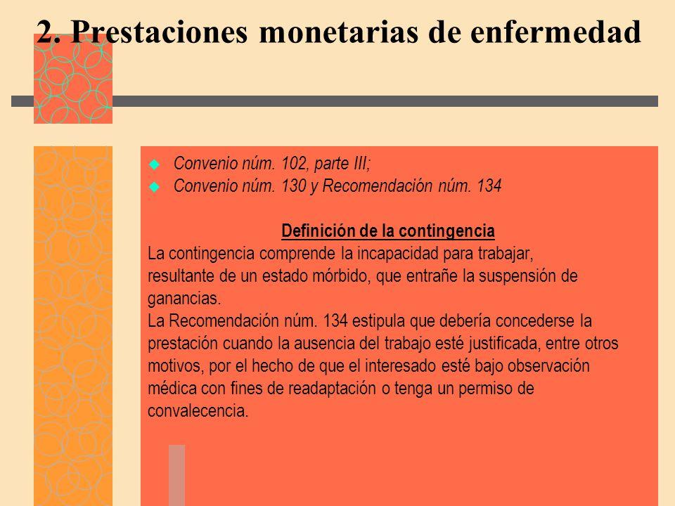 2. Prestaciones monetarias de enfermedad