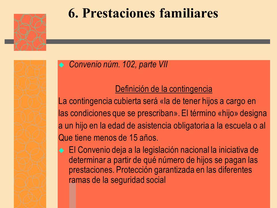 6. Prestaciones familiares