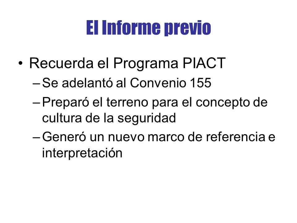 El Informe previo Recuerda el Programa PIACT