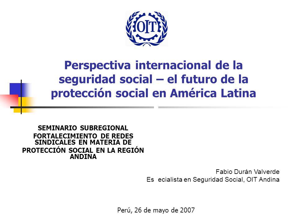 Perspectiva internacional de la seguridad social – el futuro de la protección social en América Latina