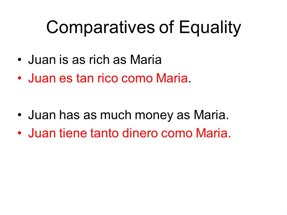 Comparatives of Equality