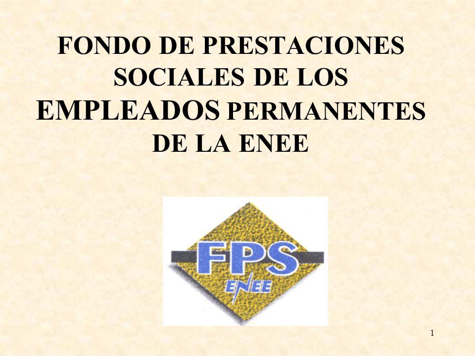 FONDO DE PRESTACIONES SOCIALES DE LOS EMPLEADOS PERMANENTES DE LA ENEE