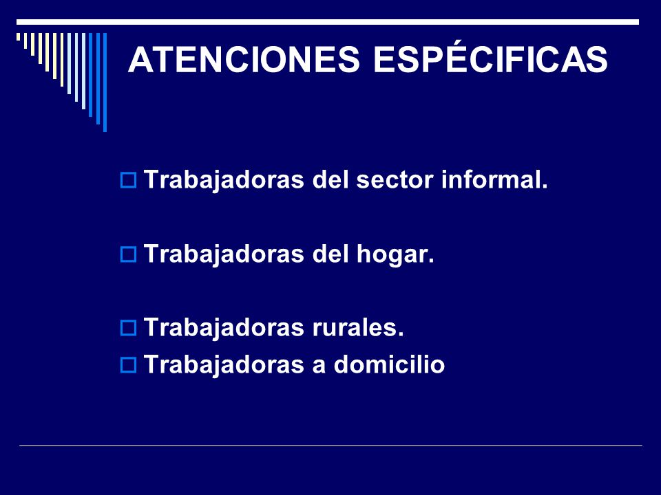 ATENCIONES ESPÉCIFICAS