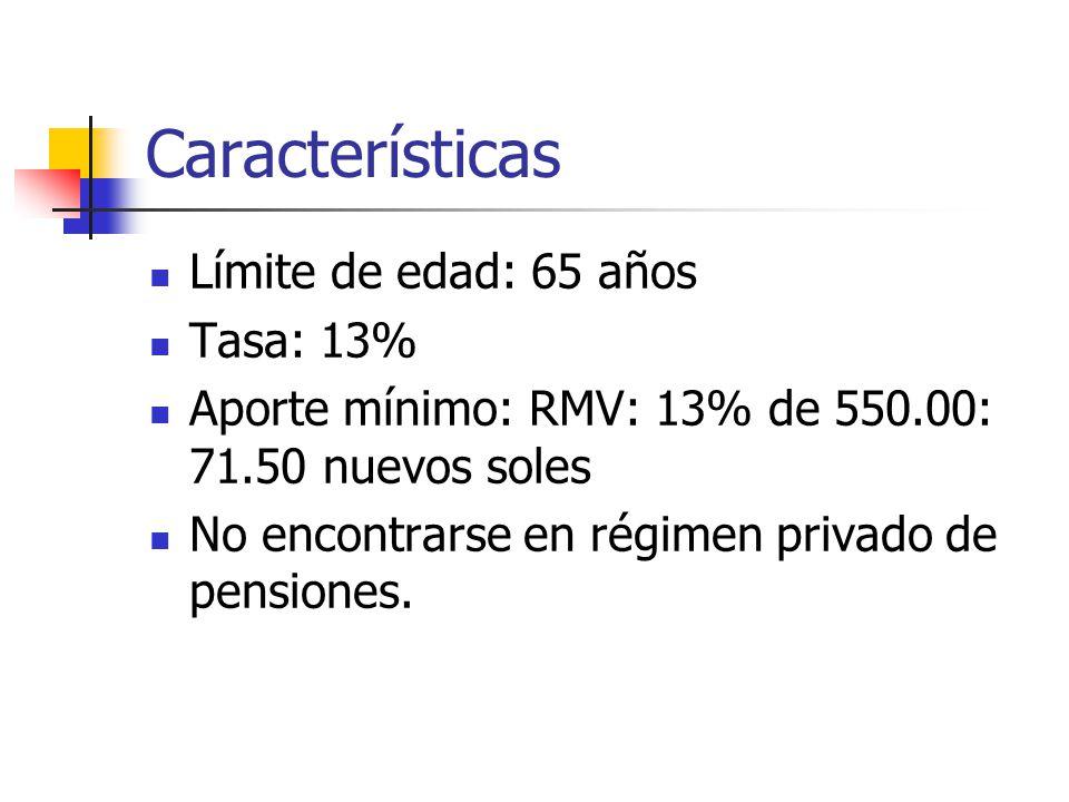 Características Límite de edad: 65 años Tasa: 13%