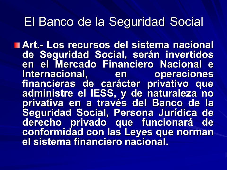 El Banco de la Seguridad Social