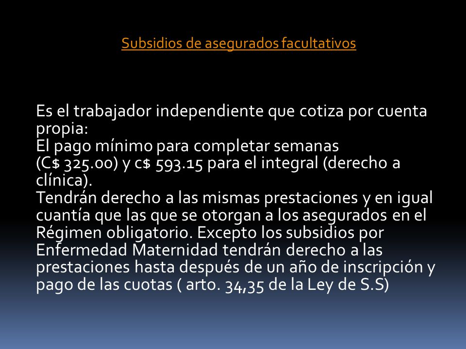 Subsidios de asegurados facultativos