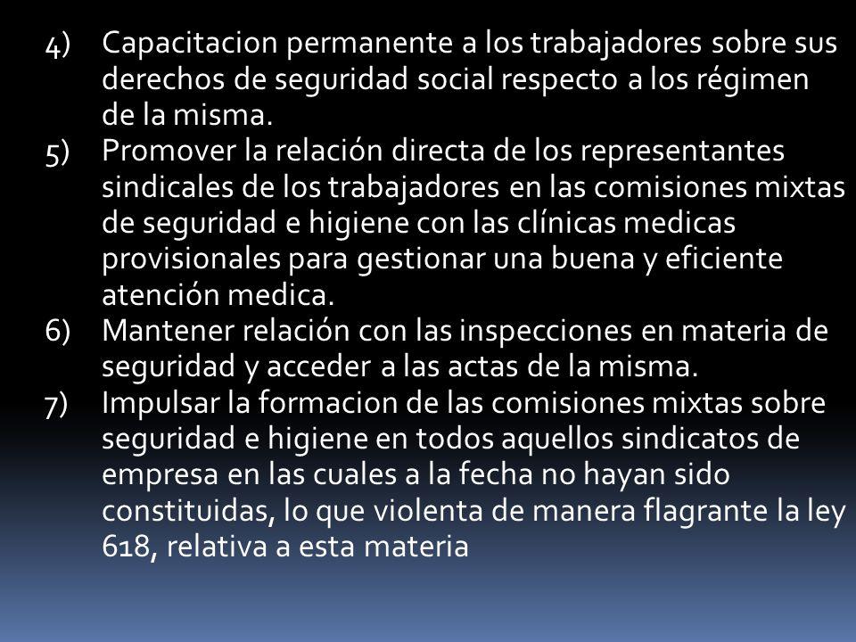 Capacitacion permanente a los trabajadores sobre sus derechos de seguridad social respecto a los régimen de la misma.