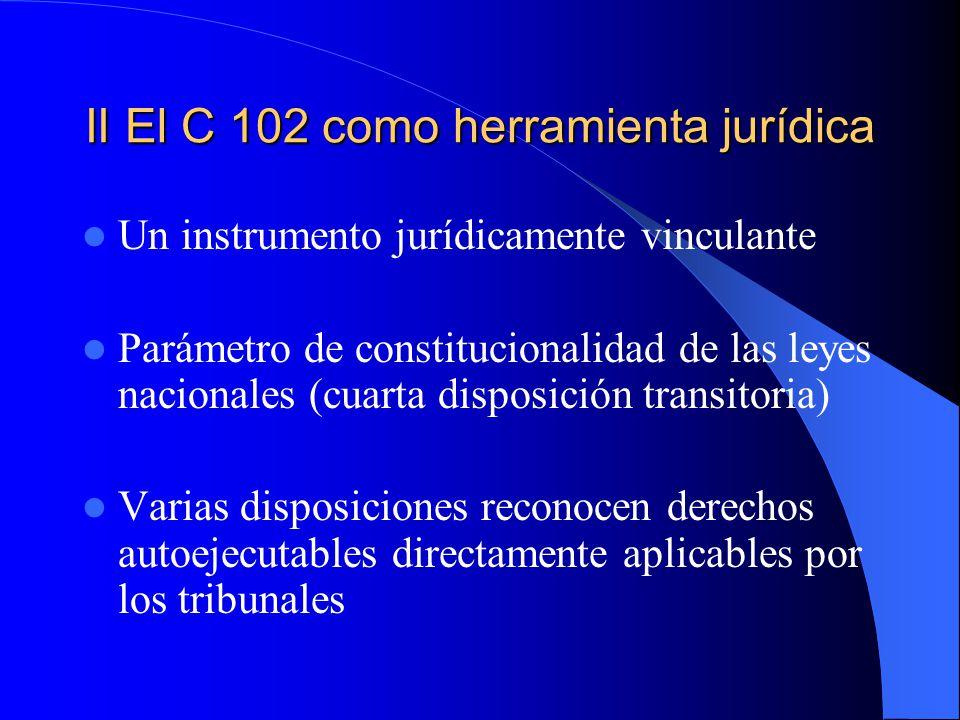 II El C 102 como herramienta jurídica