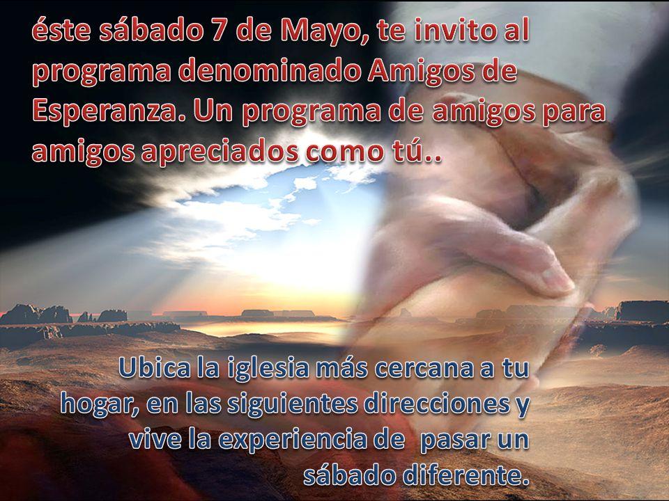 éste sábado 7 de Mayo, te invito al programa denominado Amigos de Esperanza. Un programa de amigos para amigos apreciados como tú..