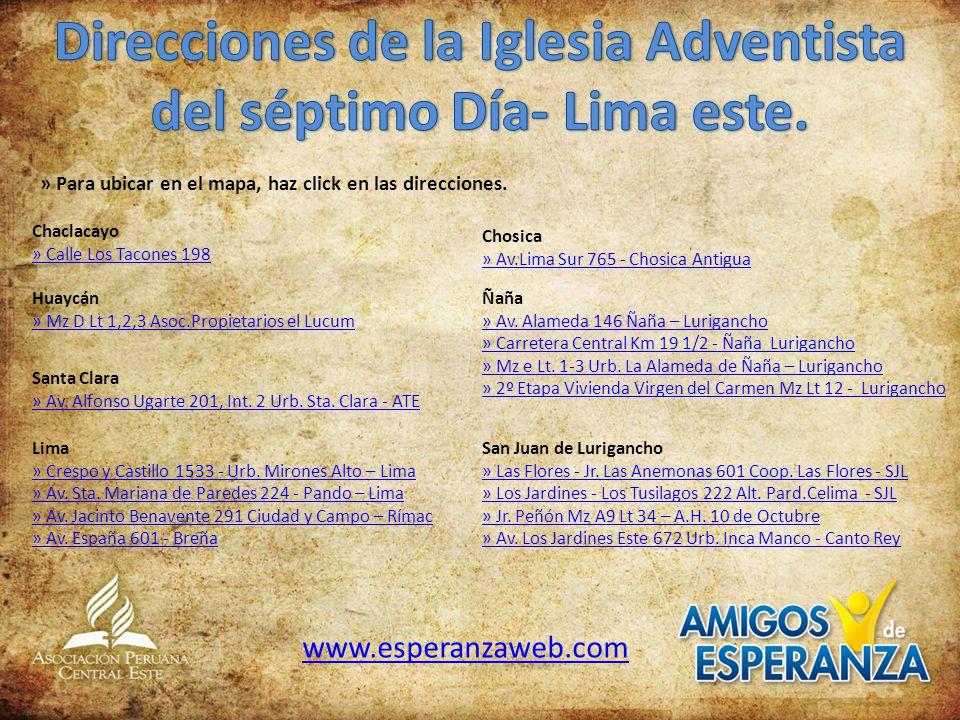 Direcciones de la Iglesia Adventista del séptimo Día- Lima este.
