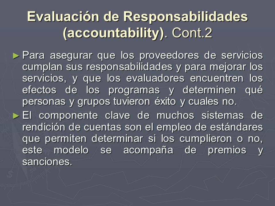 Evaluación de Responsabilidades (accountability). Cont.2