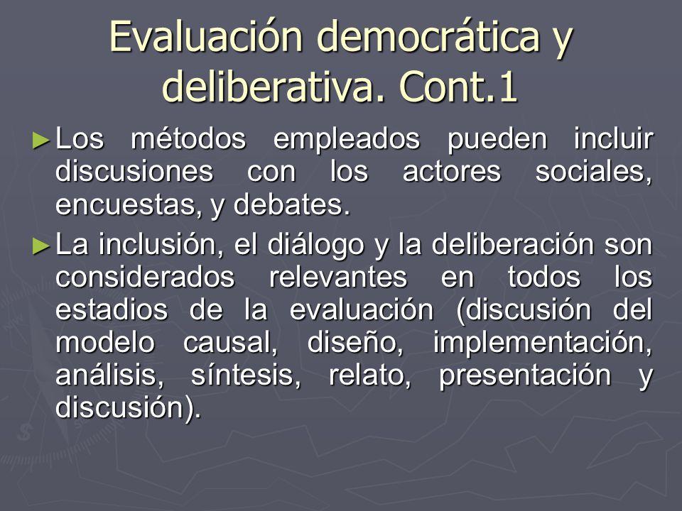 Evaluación democrática y deliberativa. Cont.1