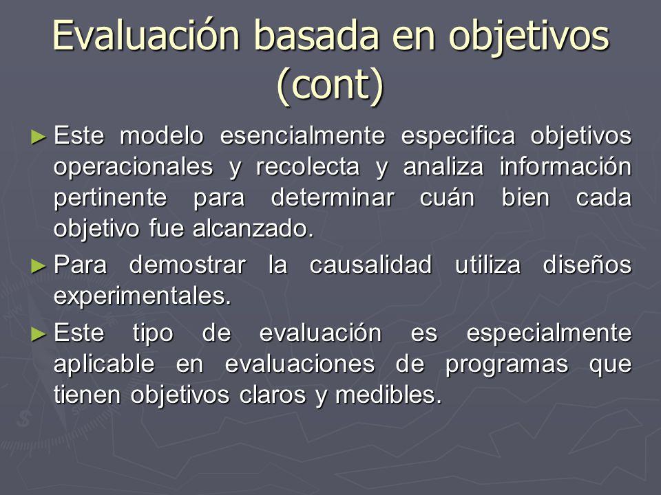 Evaluación basada en objetivos (cont)