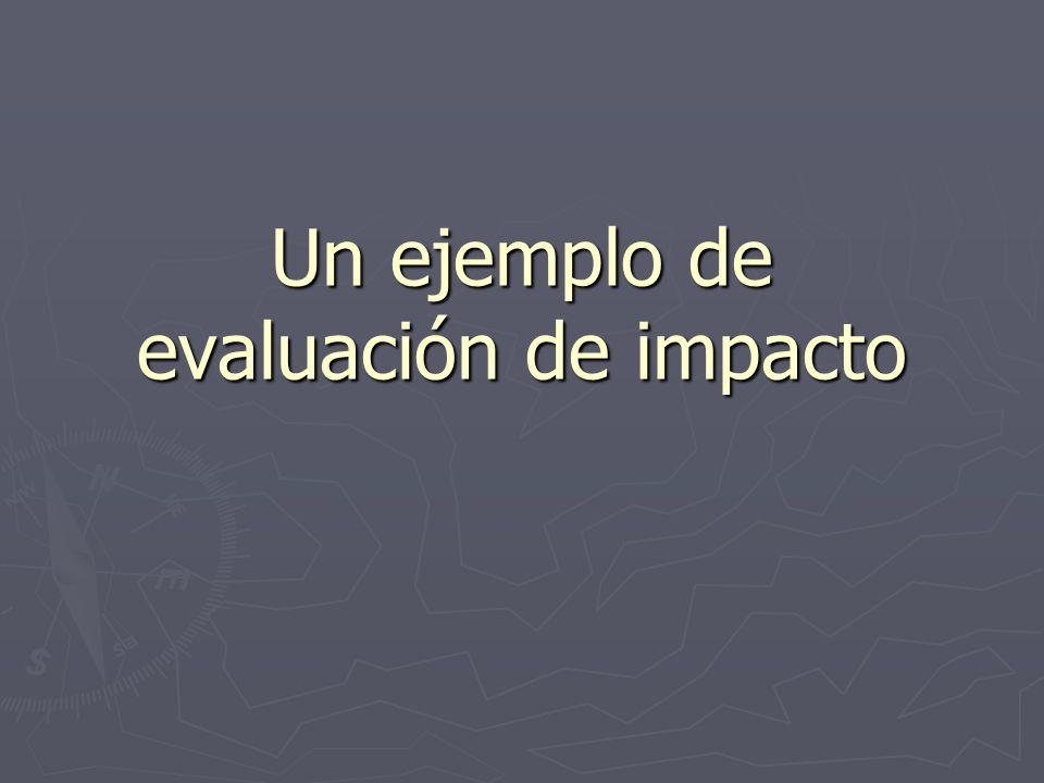 Un ejemplo de evaluación de impacto