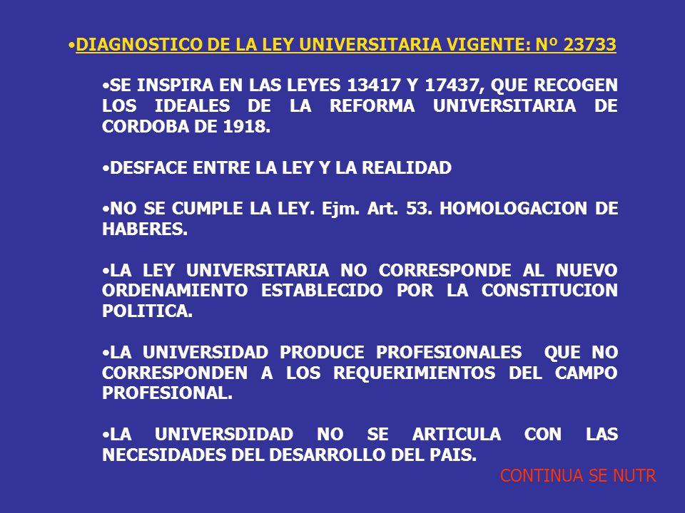 DIAGNOSTICO DE LA LEY UNIVERSITARIA VIGENTE: Nº 23733